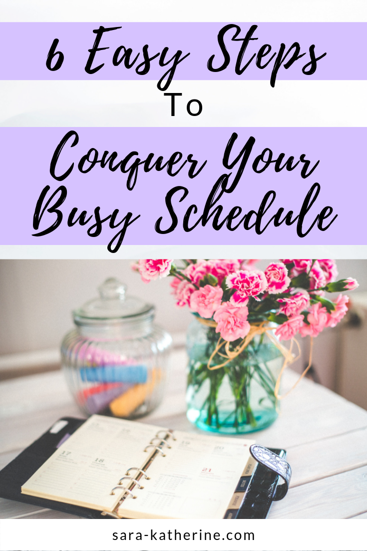 Feeling lost and overwhelmed from everything on your to-do list? Learn my 6 step process to conquering your busy schedule.