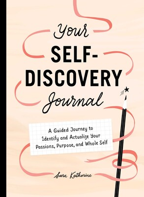 Your Self-Discovery Journal by Sara Katherine